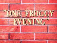 One Froggy Evening - The Songs
